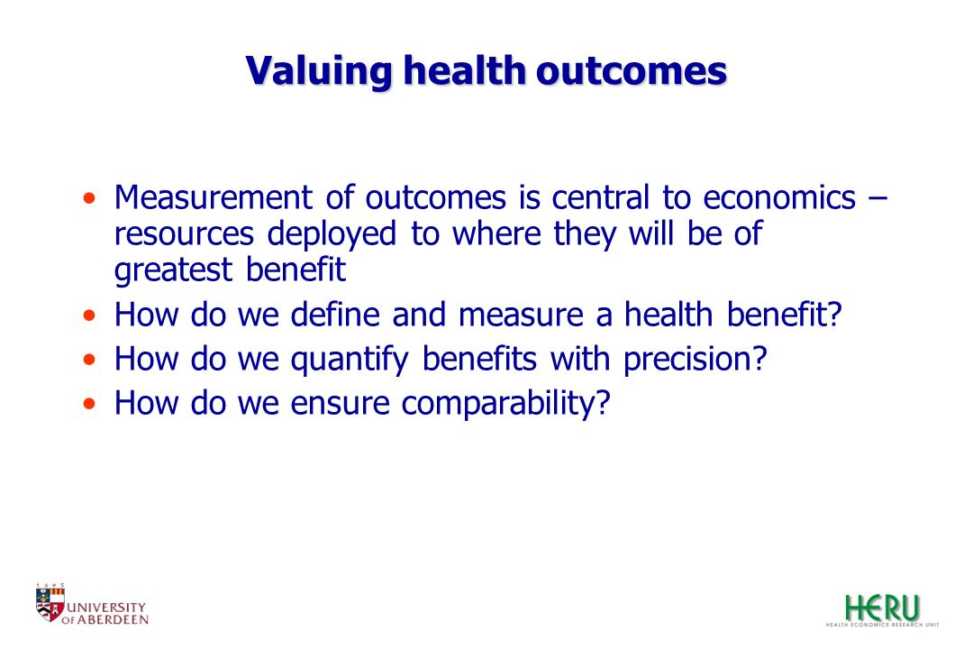Valuing health outcomes