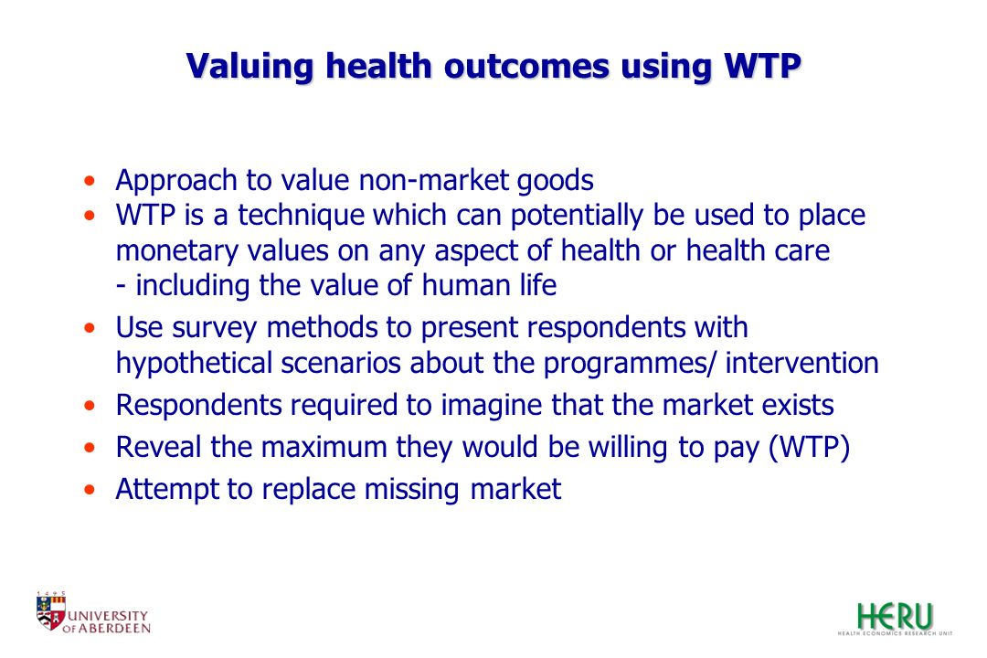 Valuing health outcomes using WTP