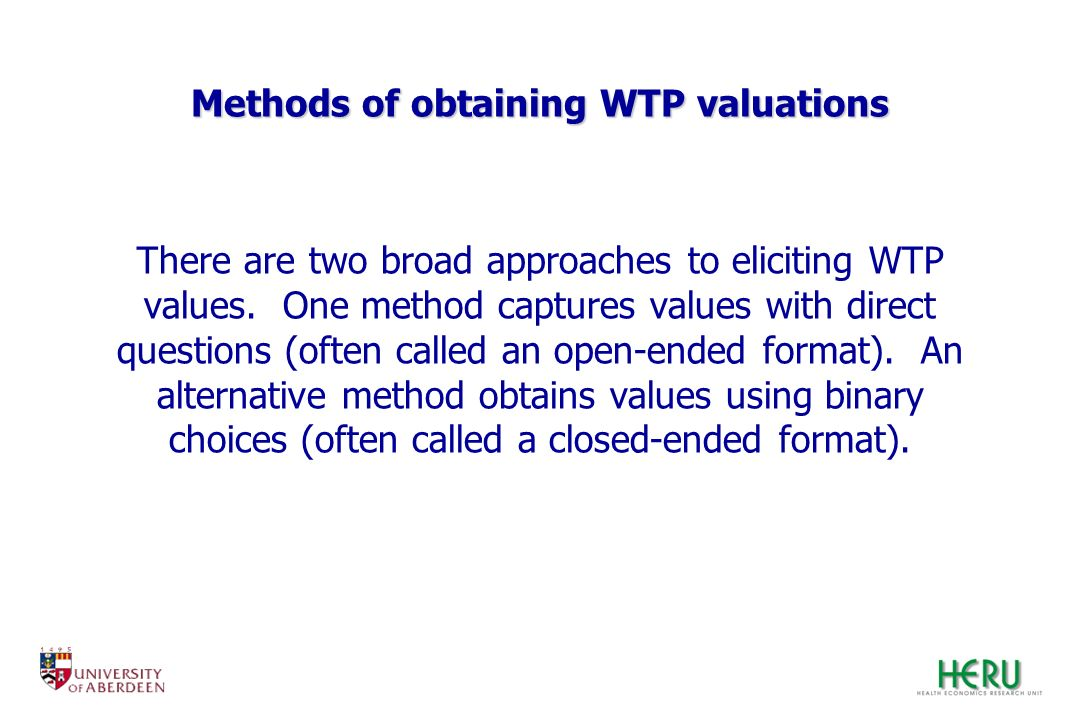 Methods of obtaining WTP valuations