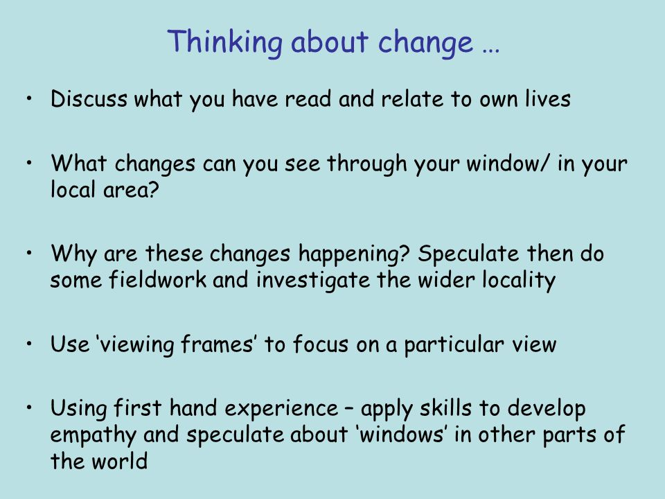 Thinking about change …