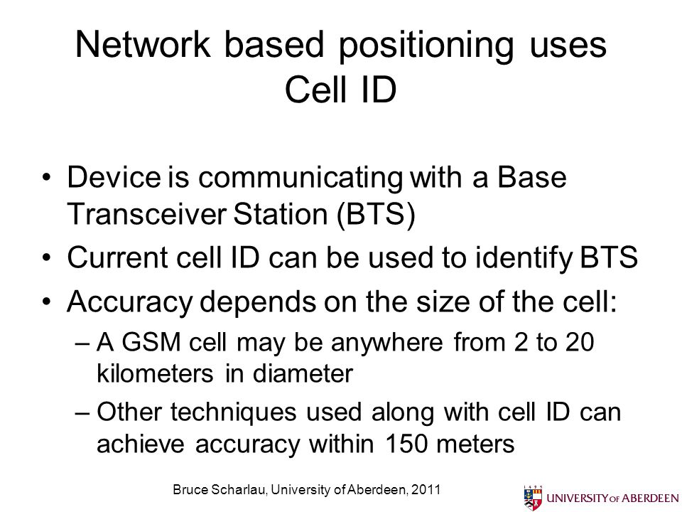 Network based positioning uses Cell ID