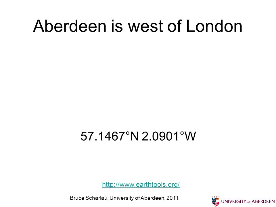 Aberdeen is west of London