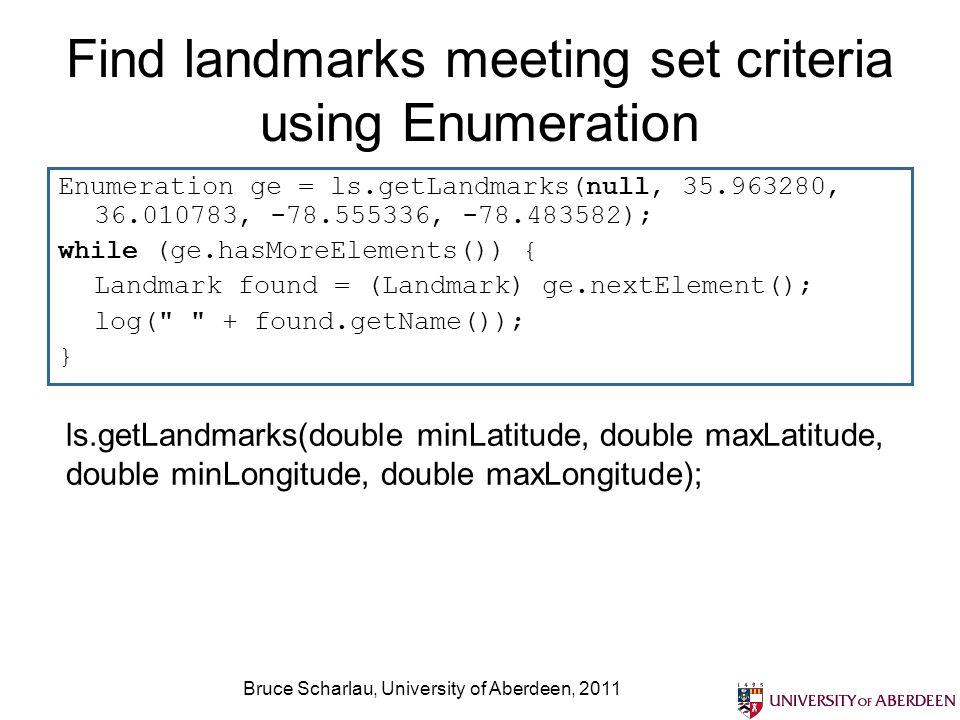 Find landmarks meeting set criteria using Enumeration