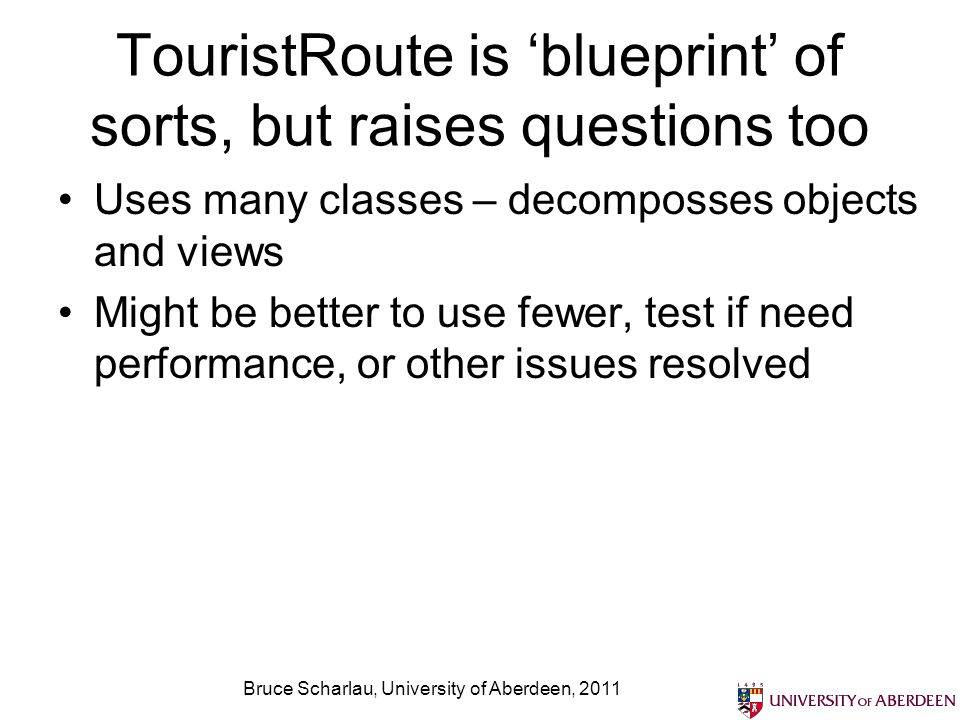 TouristRoute is 'blueprint' of sorts, but raises questions too