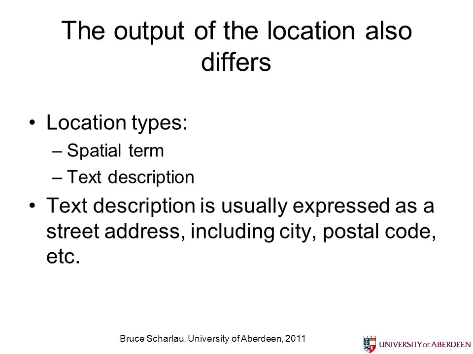 The output of the location also differs
