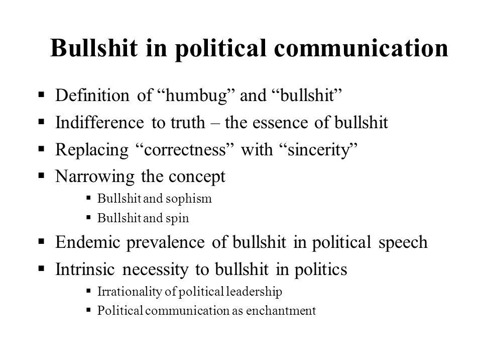 Bullshit in political communication