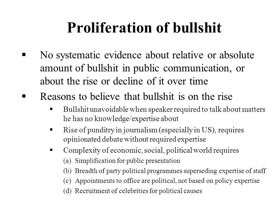 Proliferation of bullshit