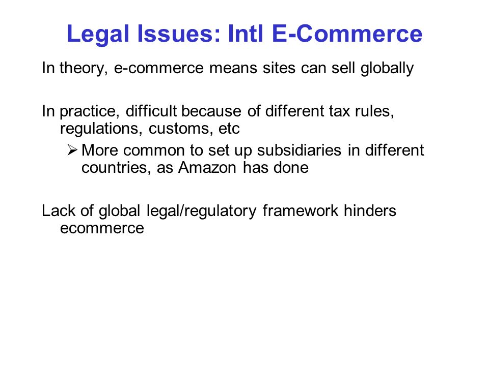 Legal Issues: Intl E-Commerce