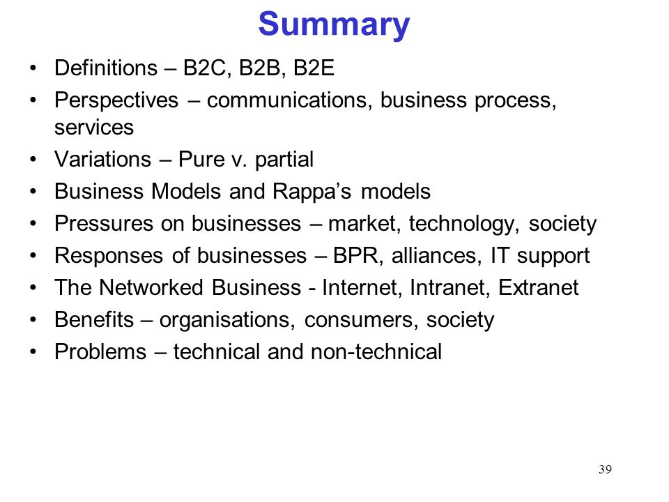 Quiz 2 here Summary Definitions – B2C, B2B, B2E