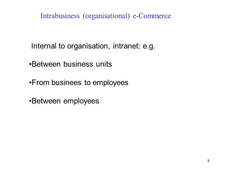Intrabusiness (organisational) e-Commerce