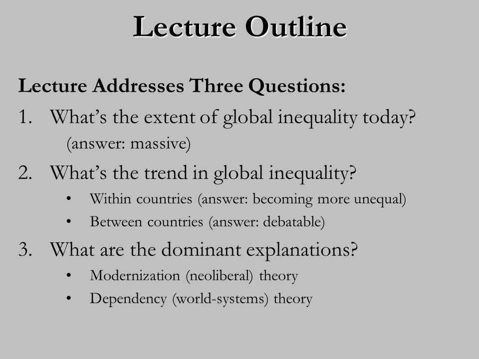 Lecture Outline Lecture Addresses Three Questions: