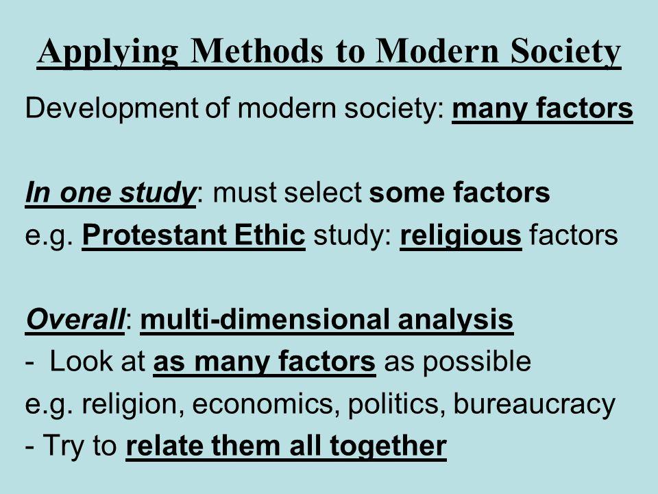 Applying Methods to Modern Society