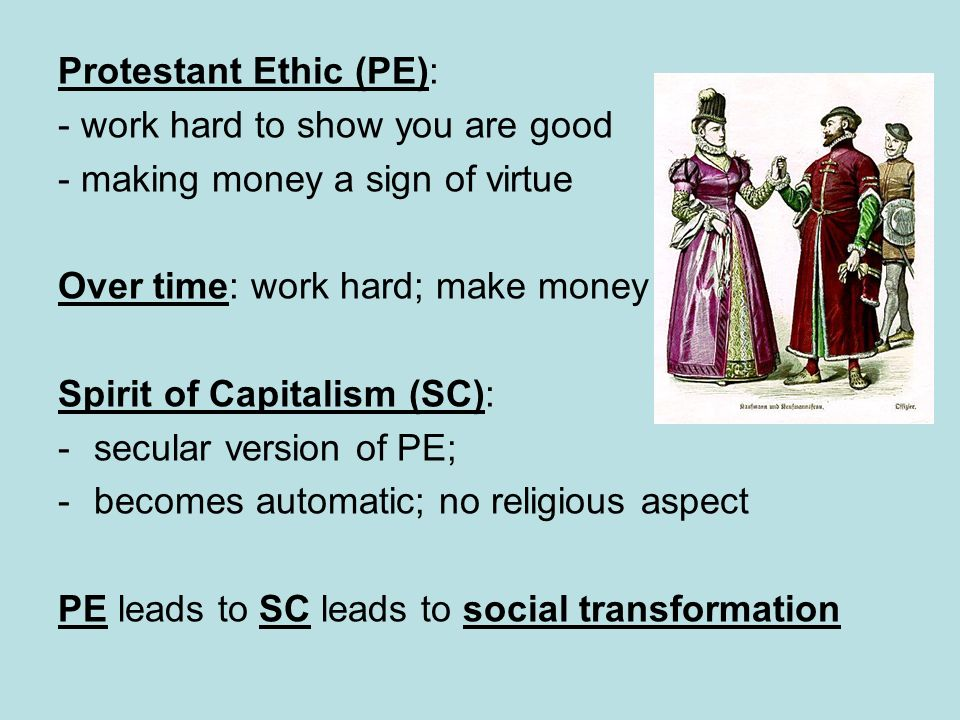 Protestant Ethic (PE):