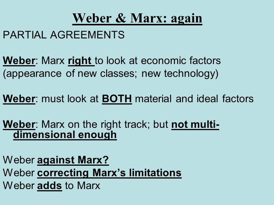 Weber & Marx: again PARTIAL AGREEMENTS