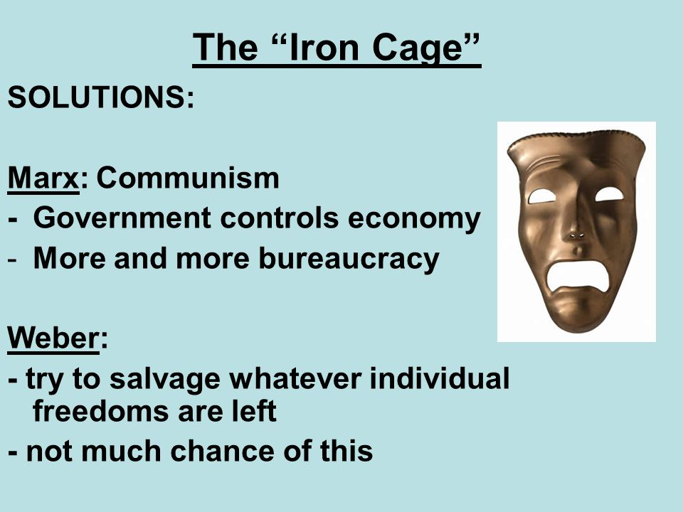 The Iron Cage SOLUTIONS: Marx: Communism