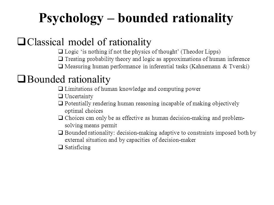 Psychology – bounded rationality