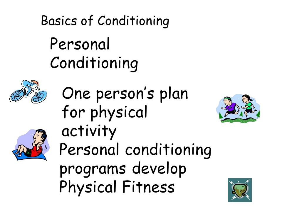 Personal Conditioning
