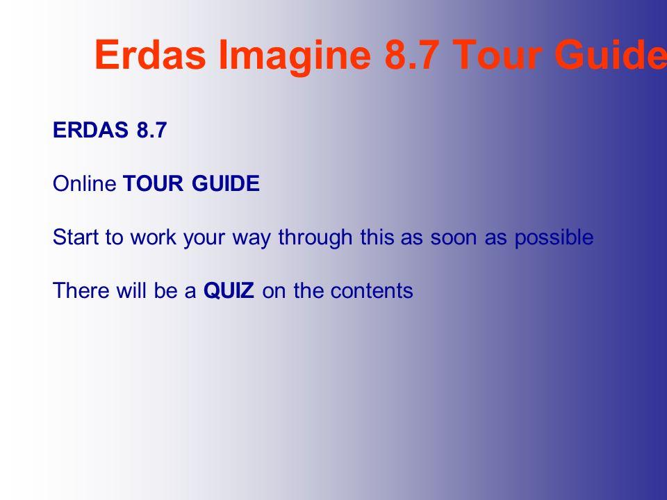 Erdas Imagine 8.7 Tour Guide