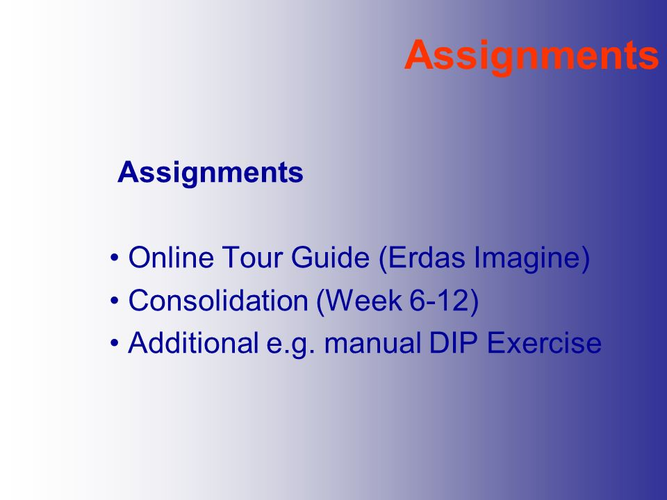 Assignments Assignments Online Tour Guide (Erdas Imagine)