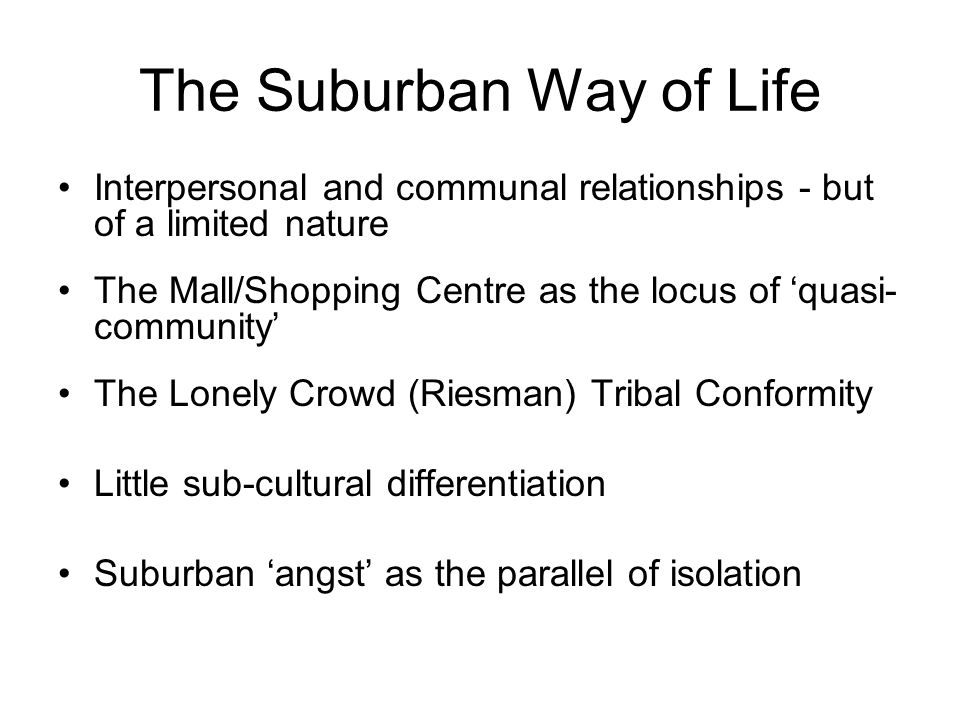 The Suburban Way of Life
