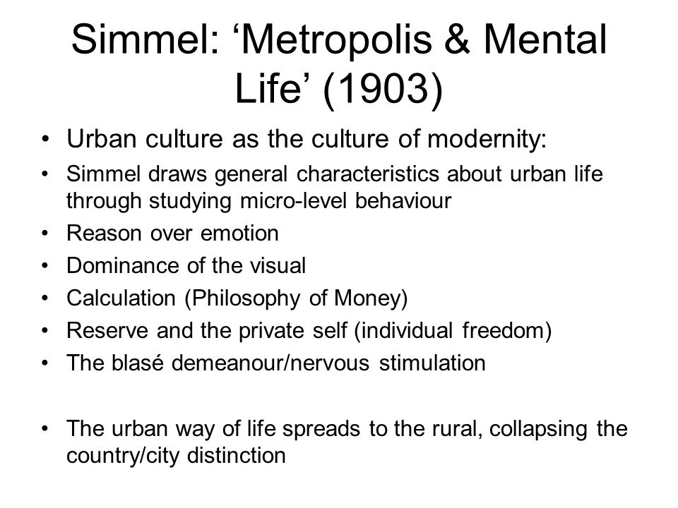 Simmel: 'Metropolis & Mental Life' (1903)