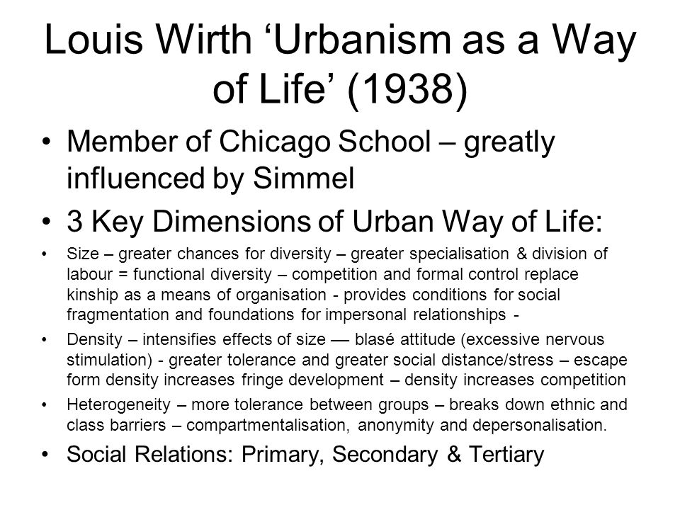 Louis Wirth 'Urbanism as a Way of Life' (1938)