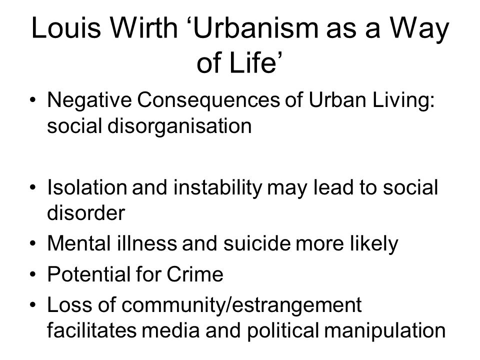 Louis Wirth 'Urbanism as a Way of Life'