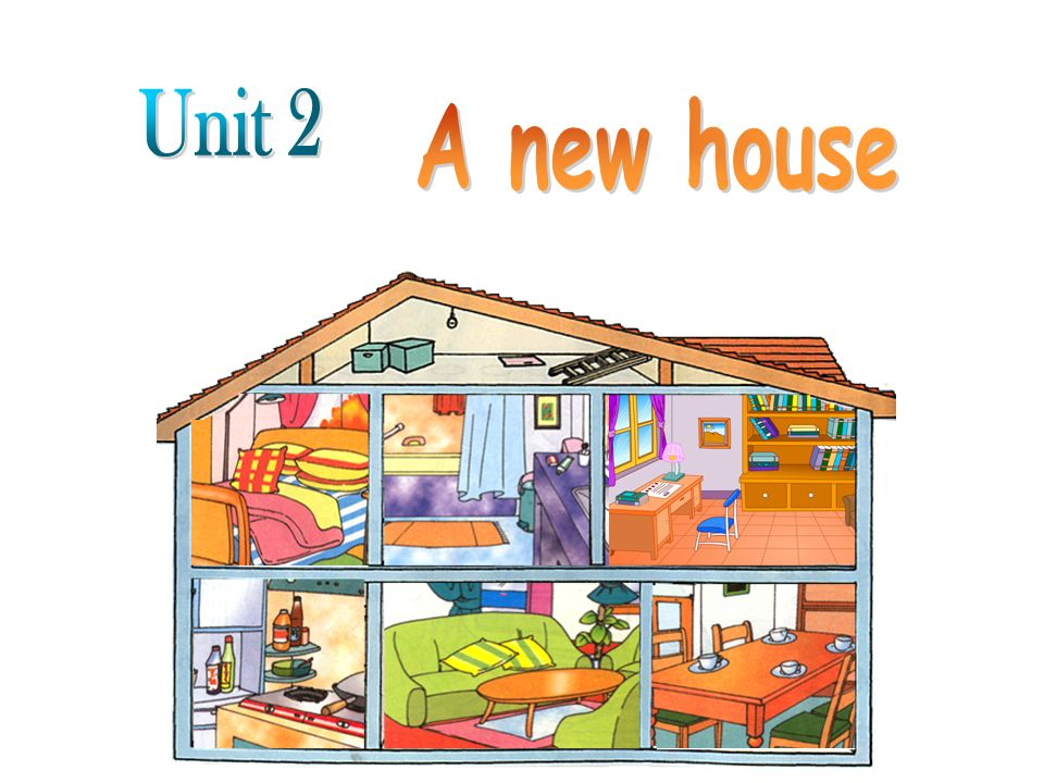 Unit 2 A new house