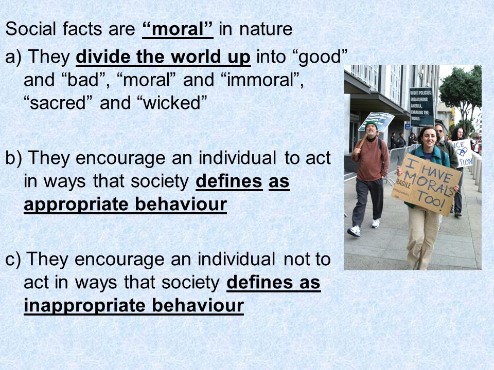 Social facts are moral in nature