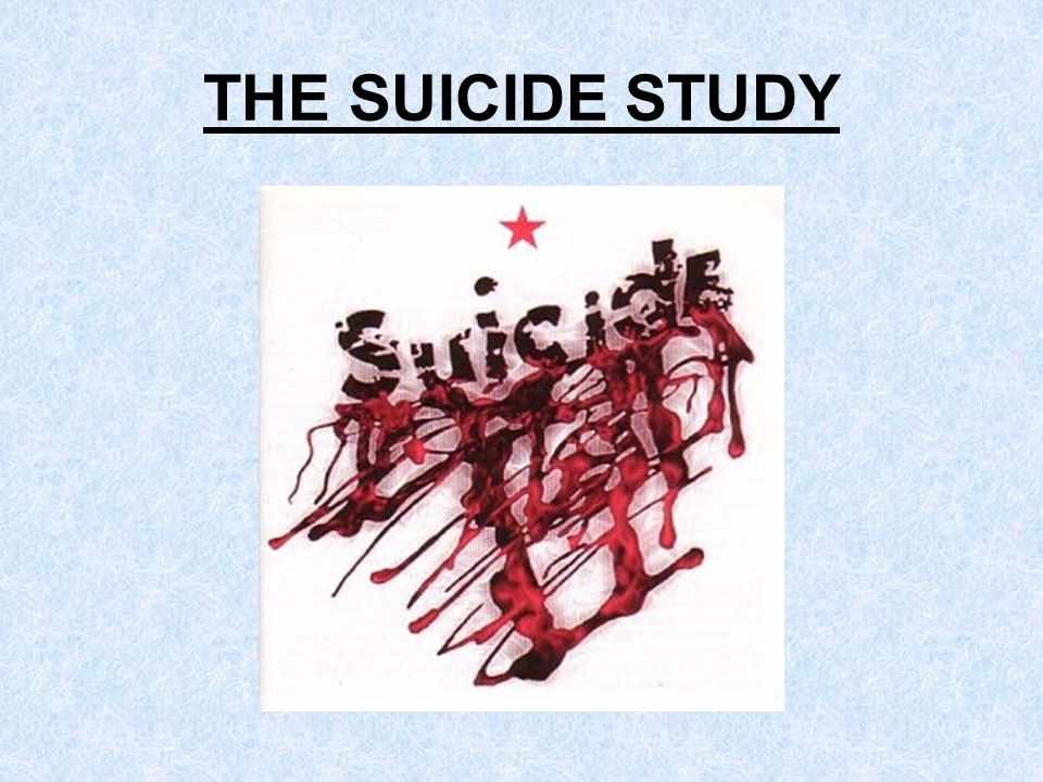 THE SUICIDE STUDY