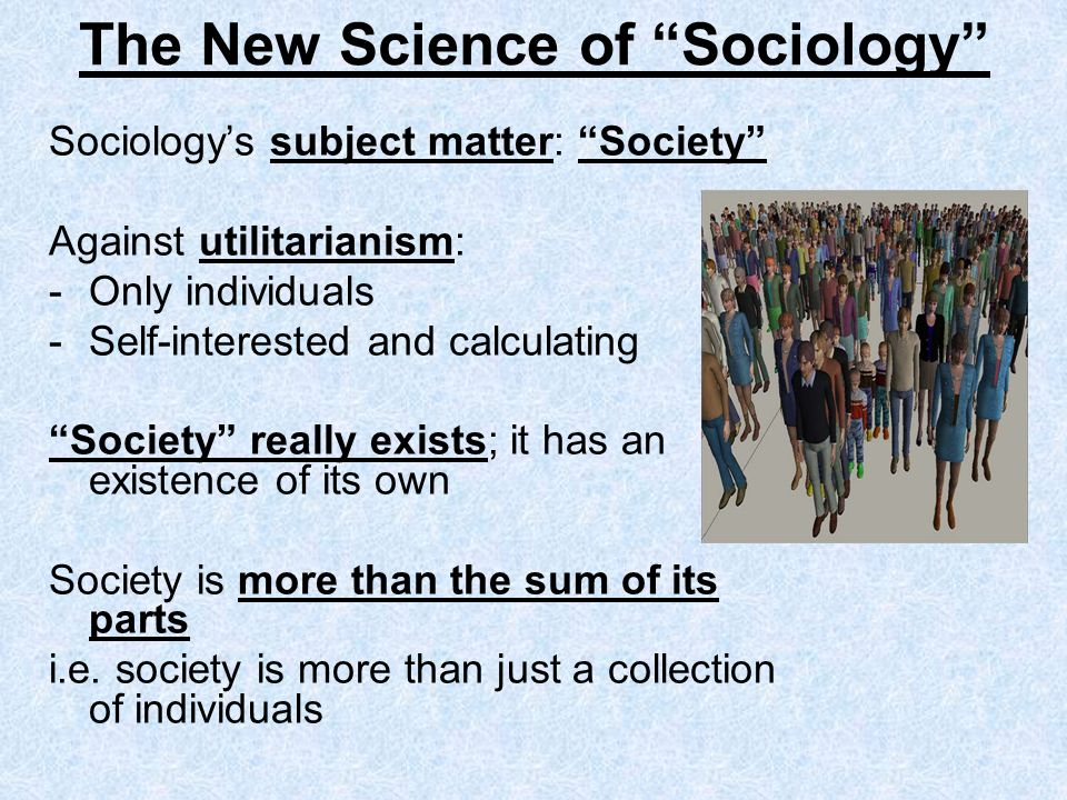 The New Science of Sociology