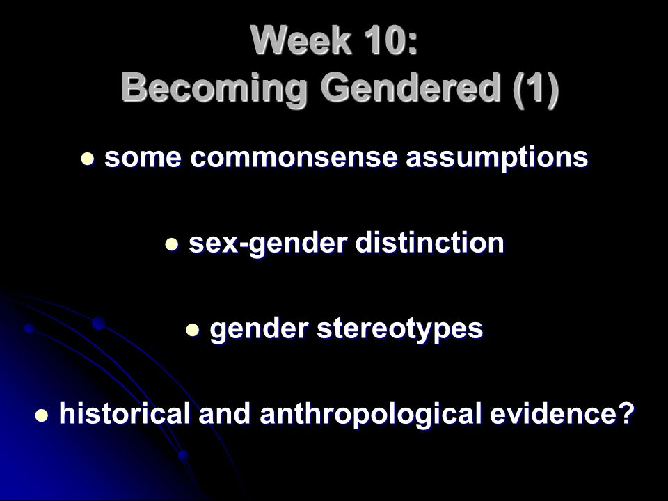 Week 10: Becoming Gendered (1)