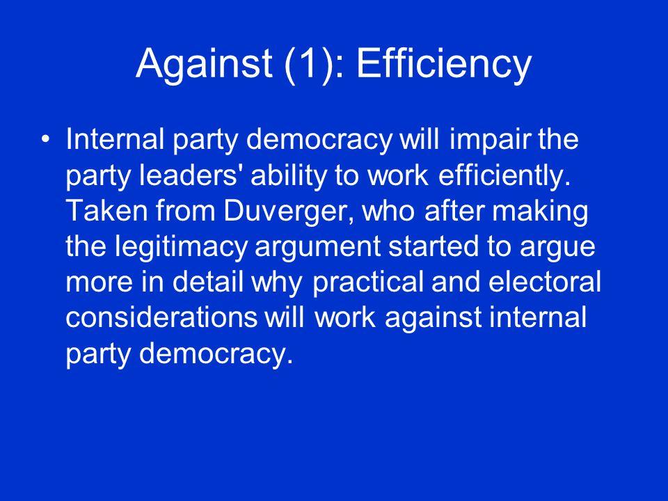Against (1): Efficiency