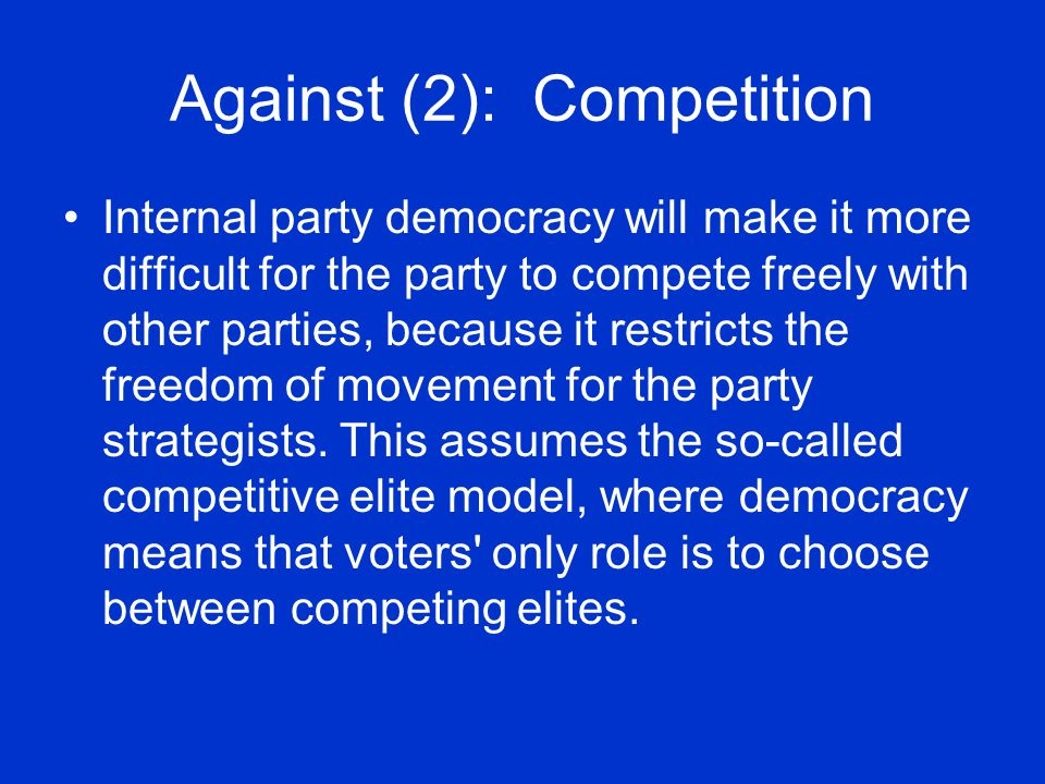 Against (2): Competition
