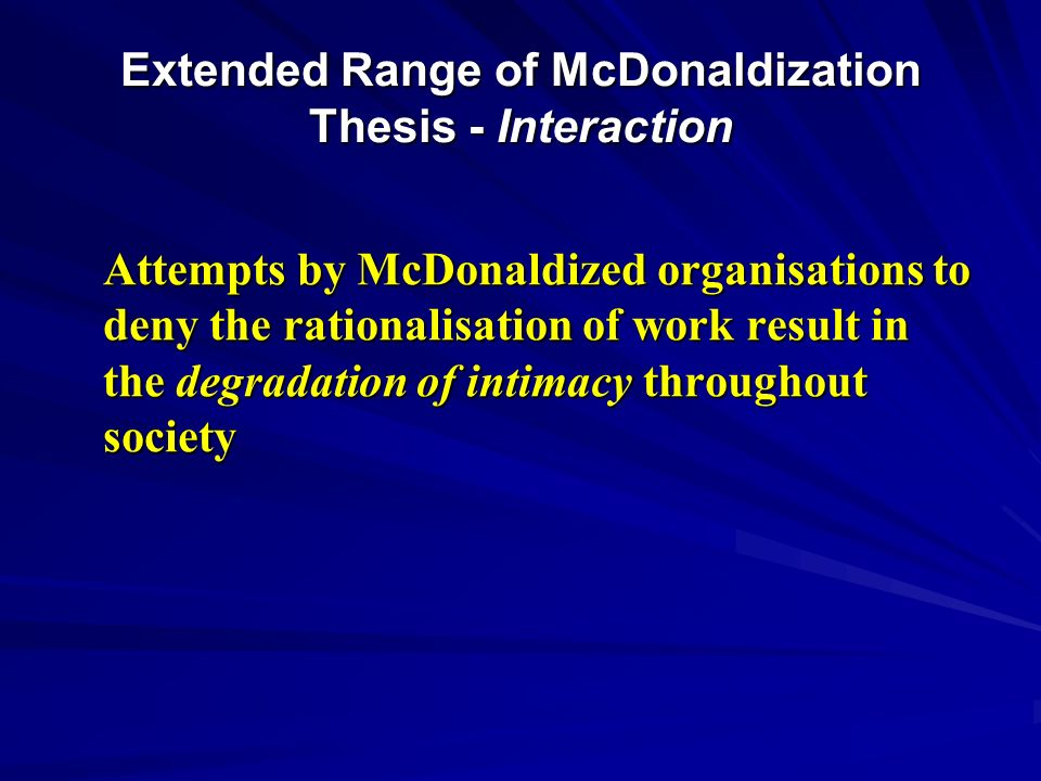 Extended Range of McDonaldization Thesis - Interaction