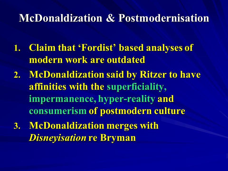 McDonaldization & Postmodernisation