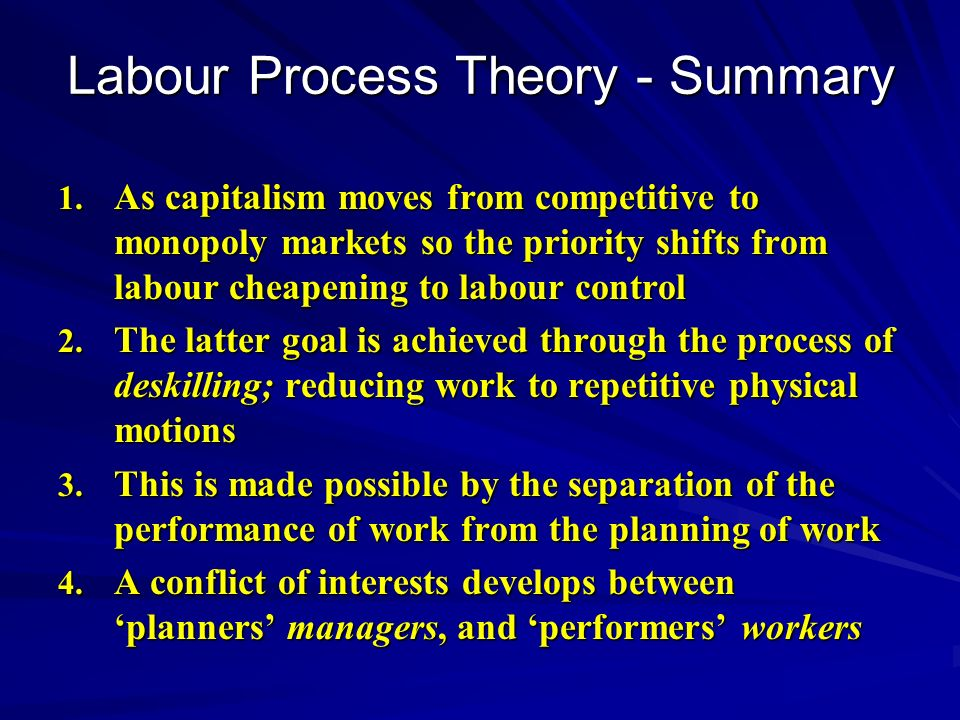 Labour Process Theory - Summary