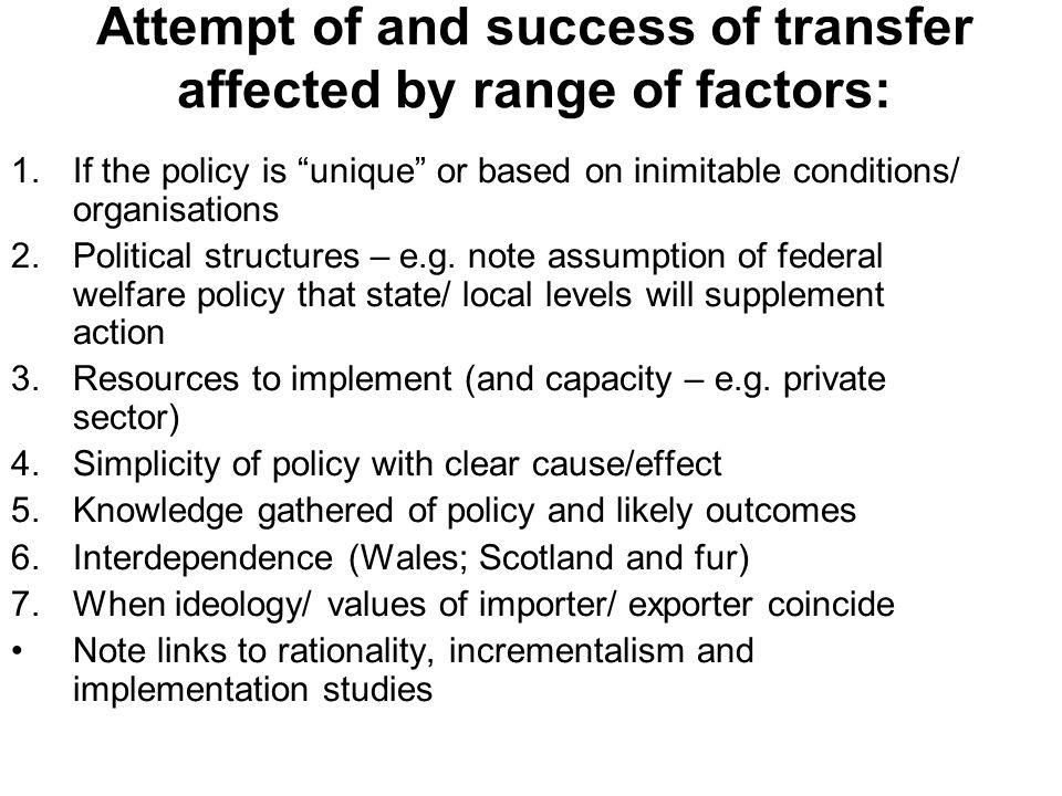 Attempt of and success of transfer affected by range of factors: