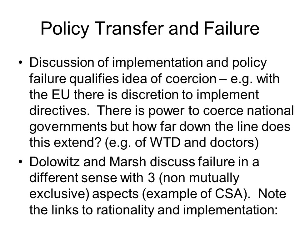 Policy Transfer and Failure