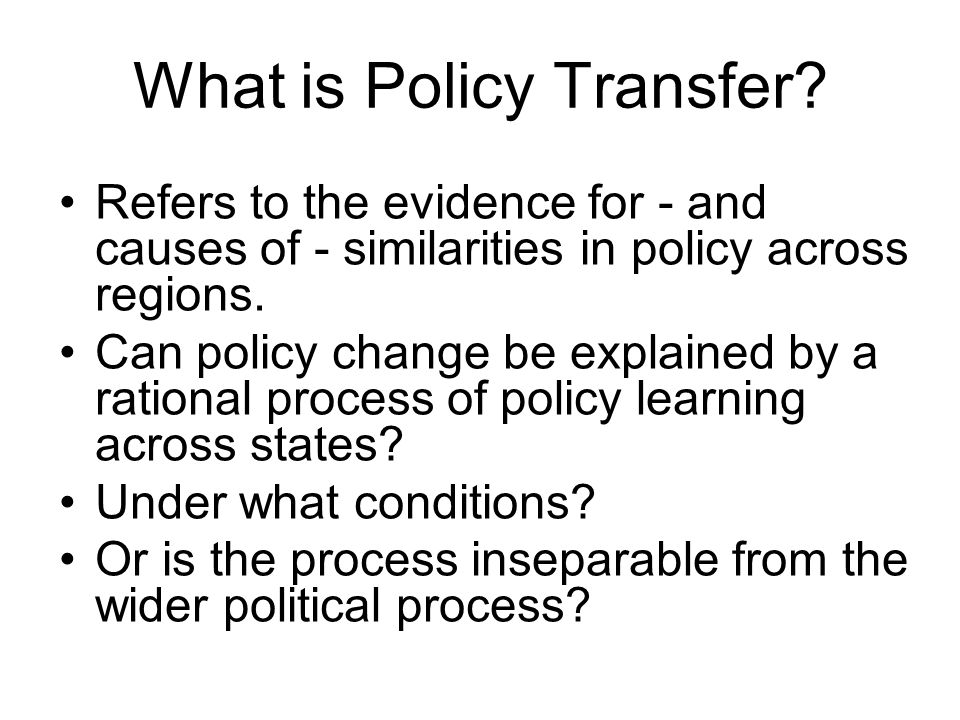What is Policy Transfer