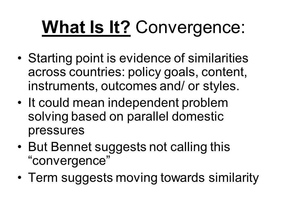 What Is It Convergence: