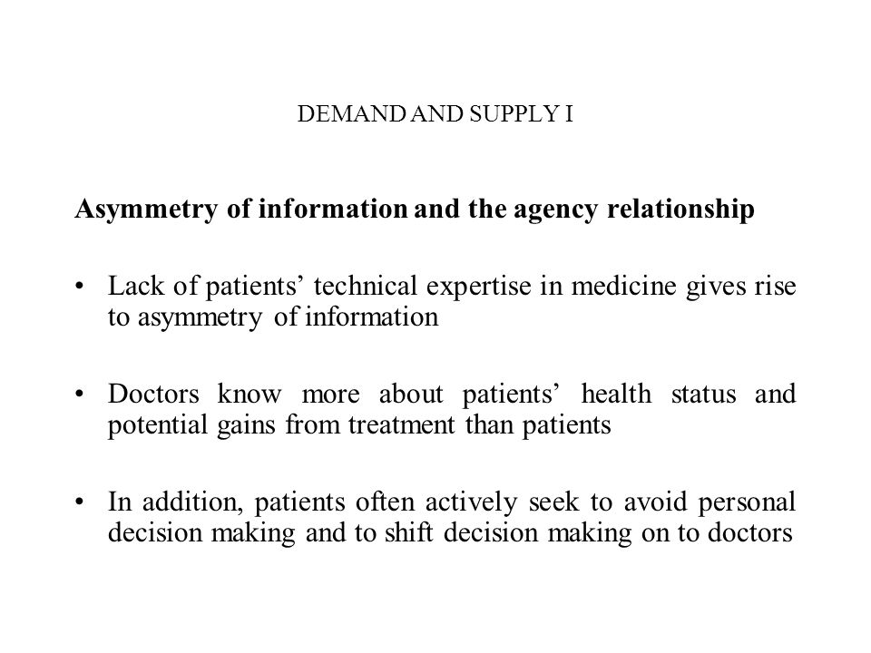 Asymmetry of information and the agency relationship