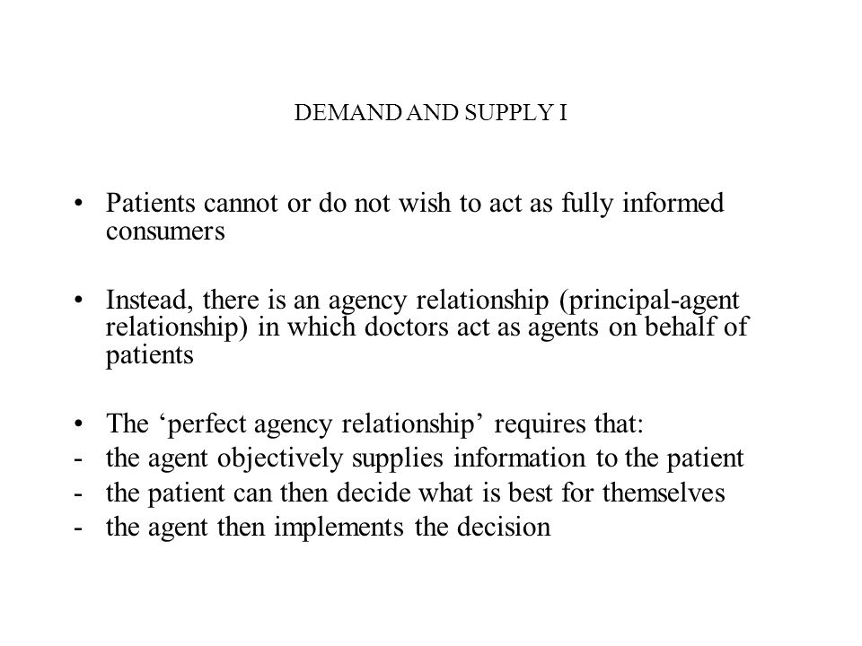 Patients cannot or do not wish to act as fully informed consumers