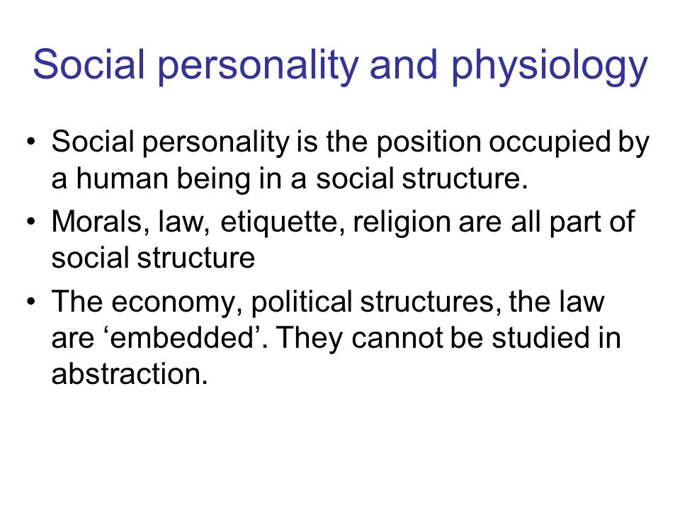 Social personality and physiology