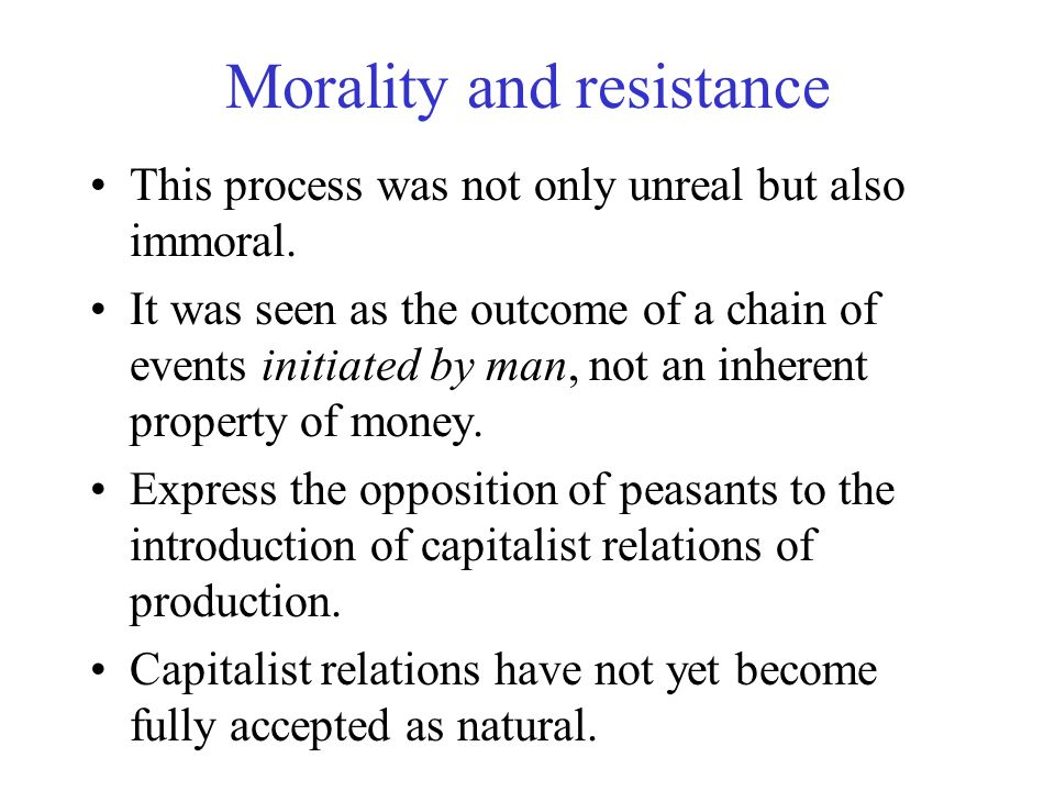 Morality and resistance