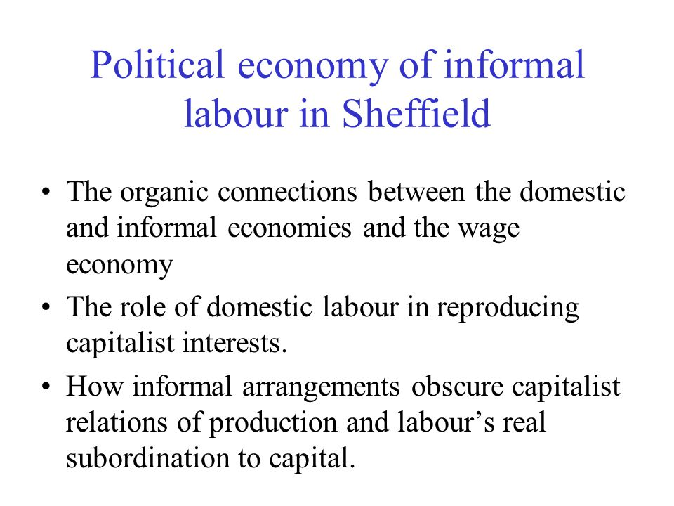 Political economy of informal labour in Sheffield