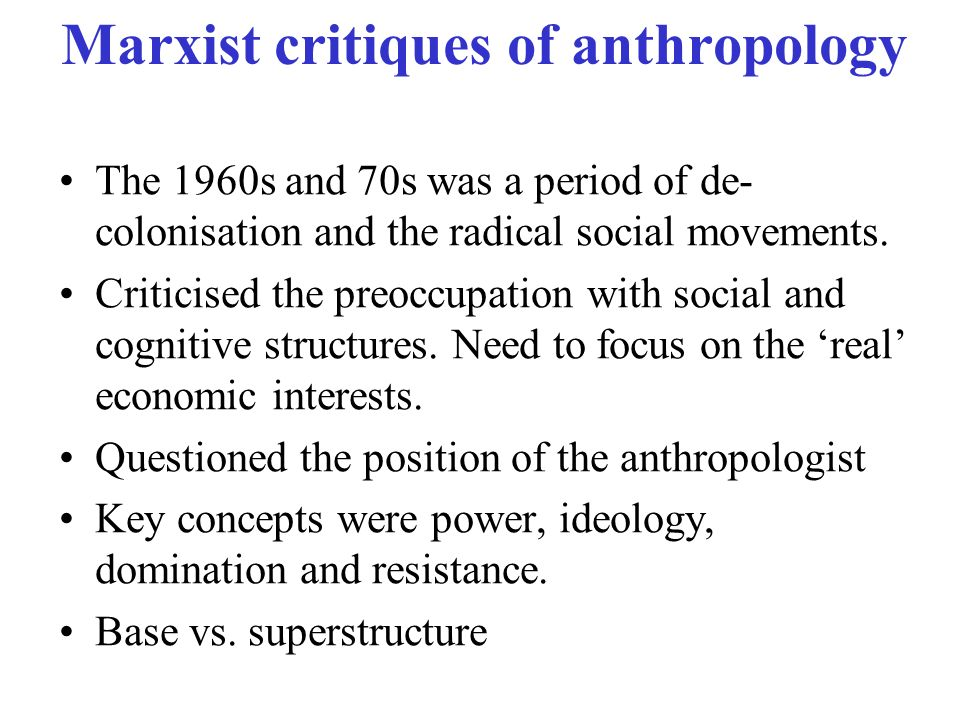 Marxist critiques of anthropology