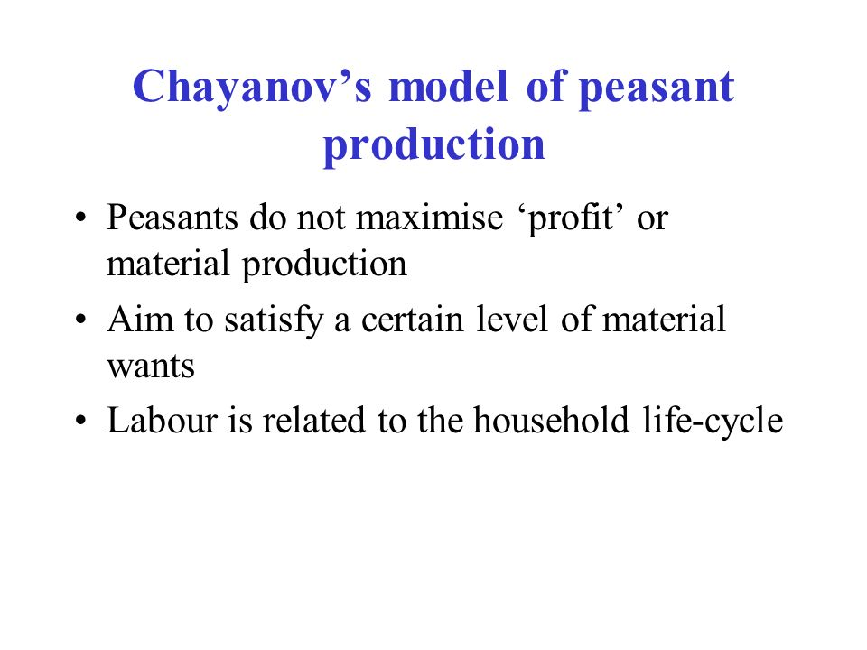 Chayanov's model of peasant production