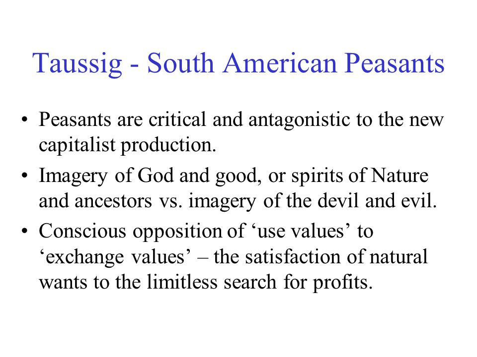 Taussig - South American Peasants