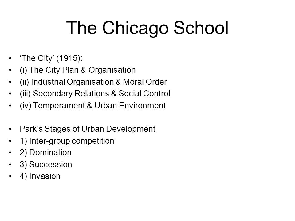 The Chicago School 'The City' (1915): (i) The City Plan & Organisation